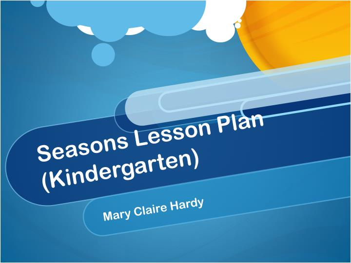 Seasons lesson plan kindergarten