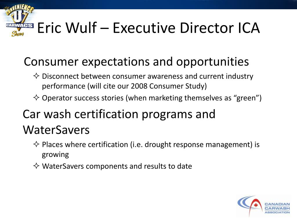 Eric Wulf – Executive Director ICA