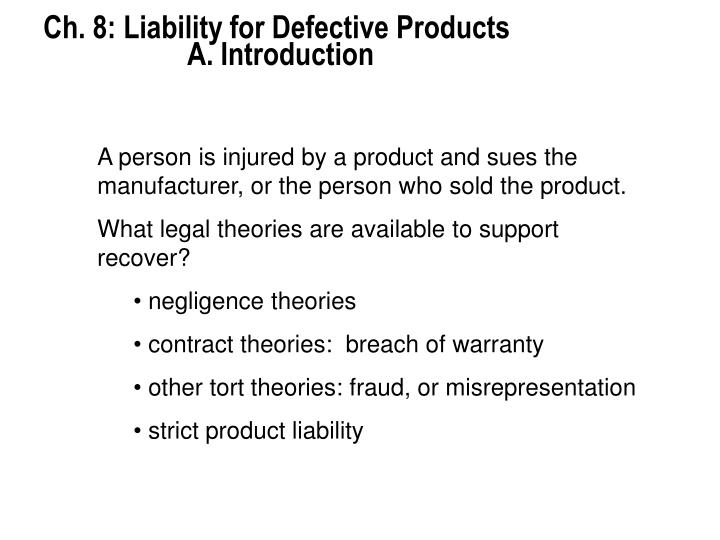 Ch 8 liability for defective products a introduction2