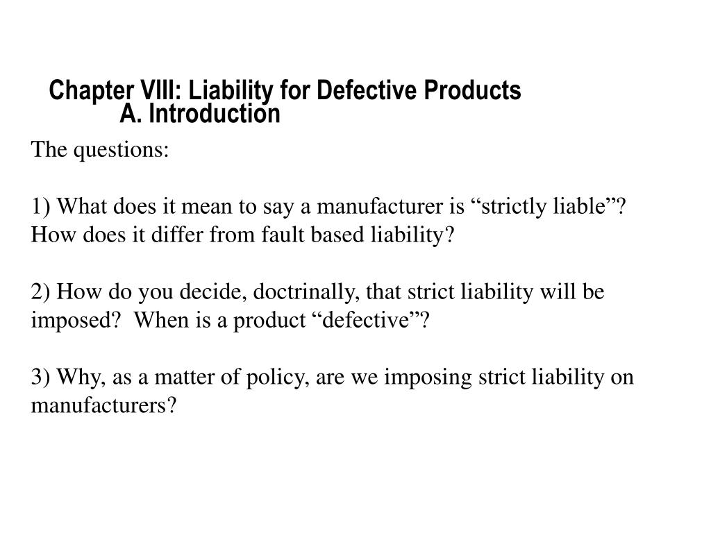Chapter VIII: Liability for Defective Products