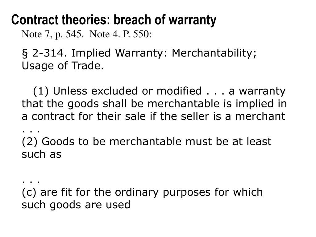 Contract theories: breach of warranty