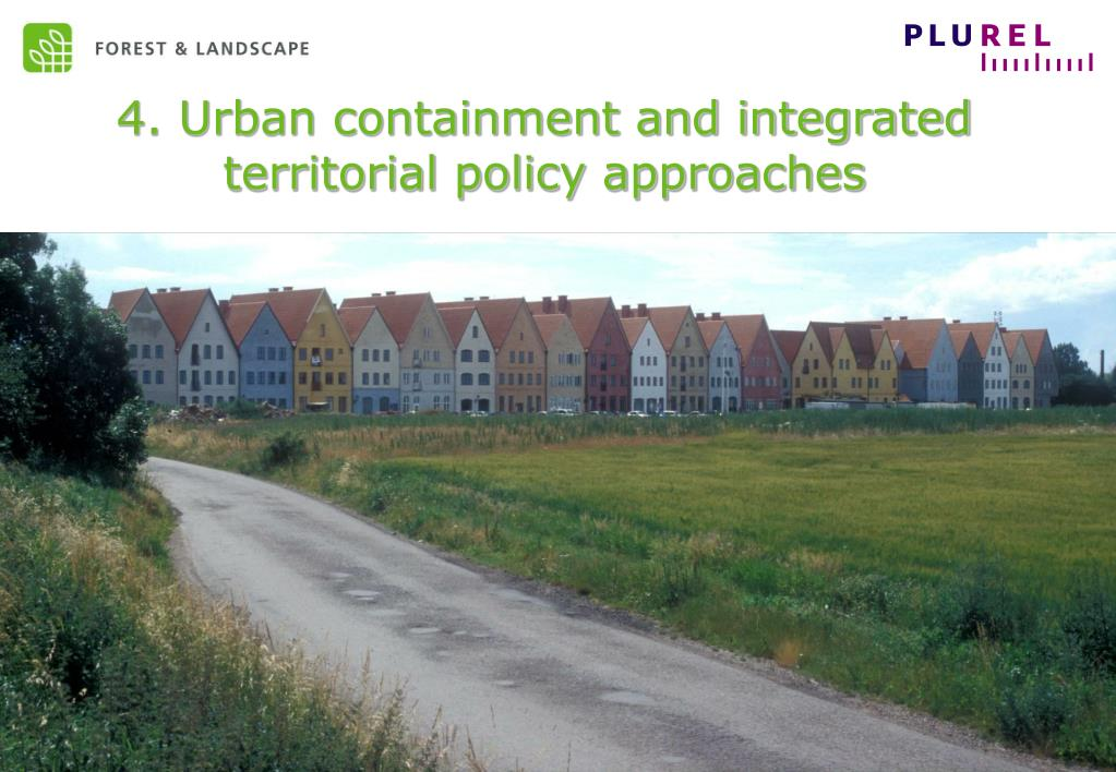 4. Urban containment and integrated territorial policy approaches
