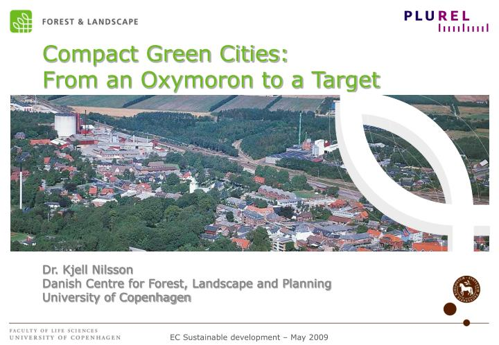 Compact green cities from an oxymoron to a target l.jpg