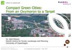 compact green cities from an oxymoron to a target