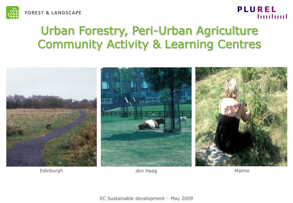 Urban Forestry, Peri-Urban Agriculture Community Activity & Learning Centres
