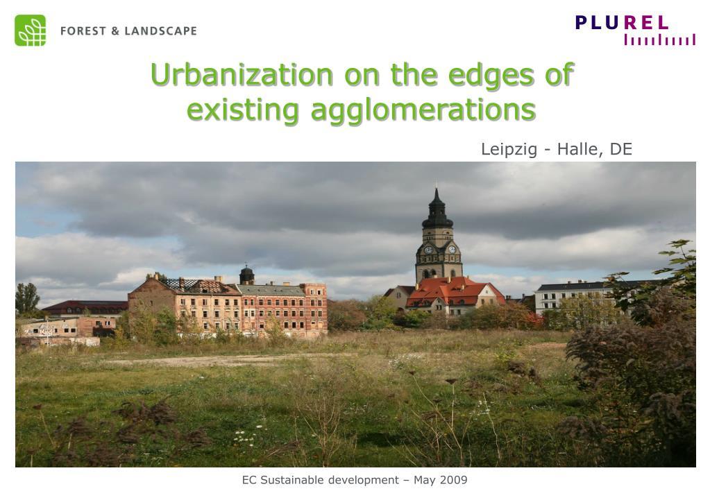 Urbanization on the edges of