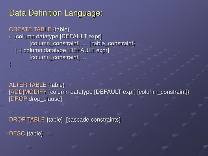 Data Definition Language: