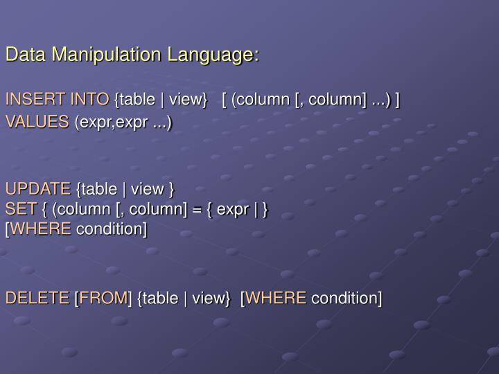 Data Manipulation Language: