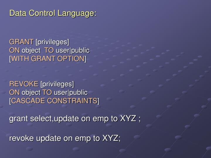 Data Control Language:
