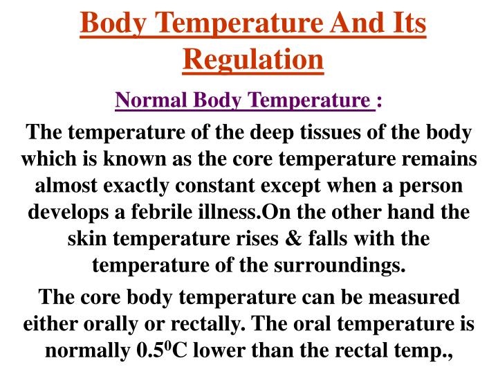 Body temperature and its regulation
