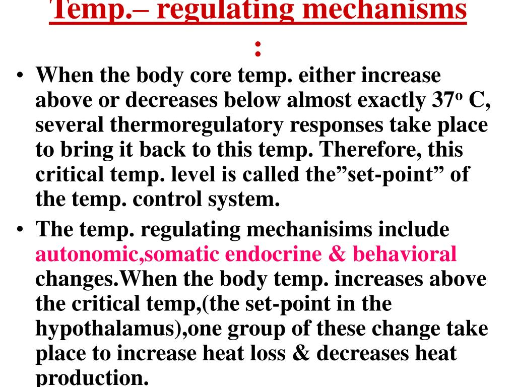 Temp.– regulating mechanisms