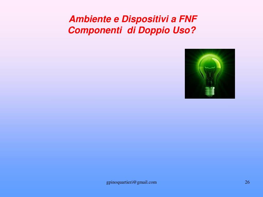 Ambiente e Dispositivi a FNF