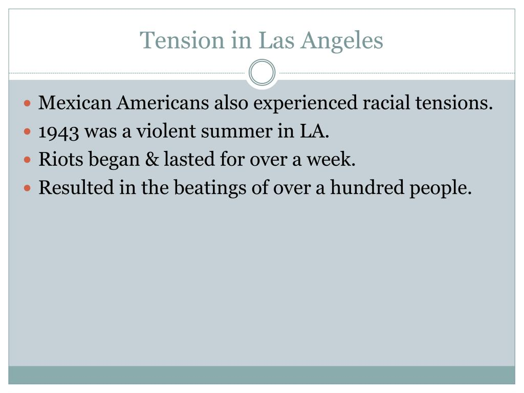 Tension in Las Angeles