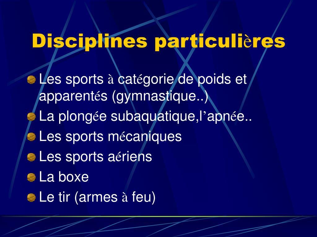 Disciplines particuli