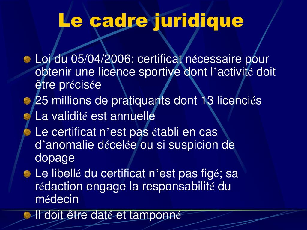Le cadre juridique