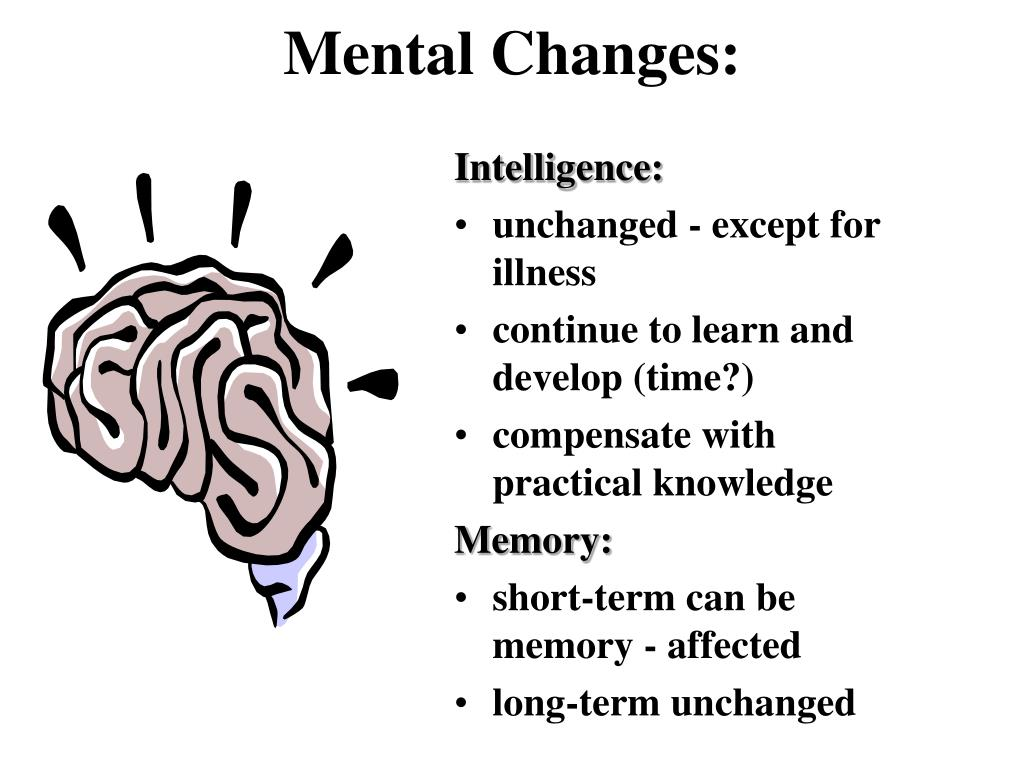 Mental Changes:
