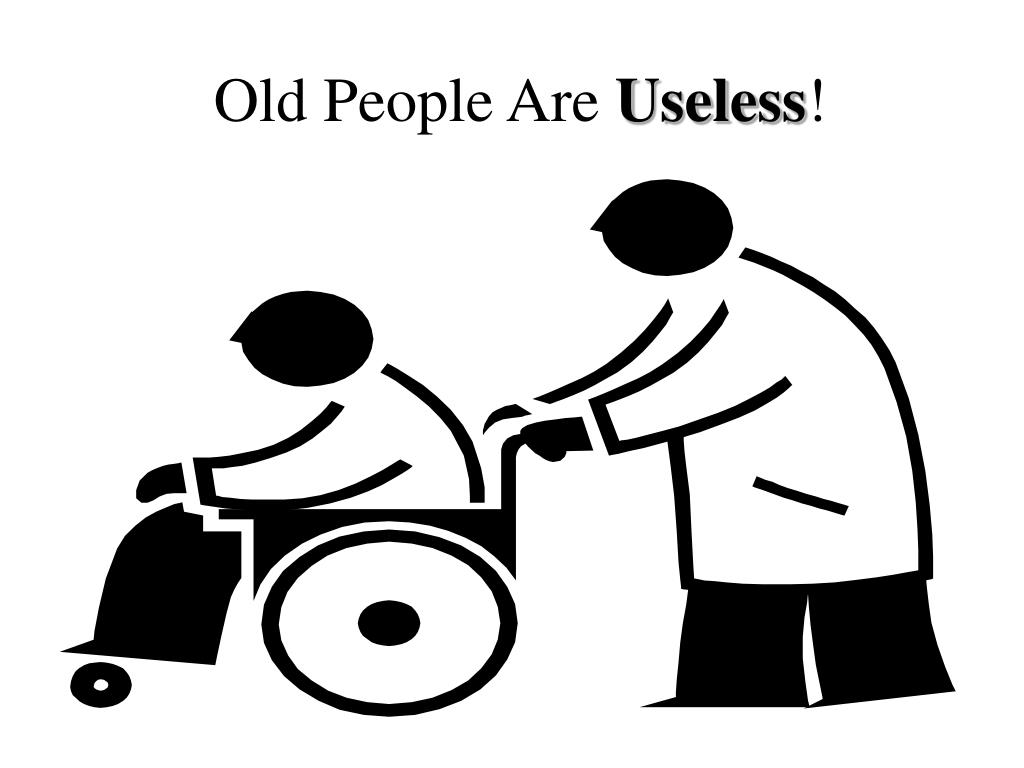 Old People Are