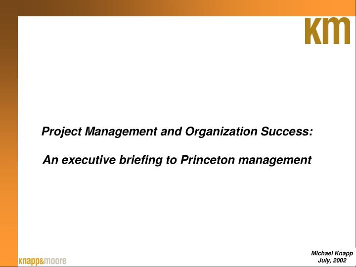 Project Management and Organization Success: