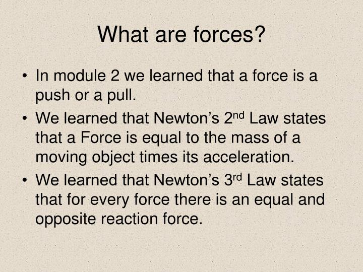 What are forces2