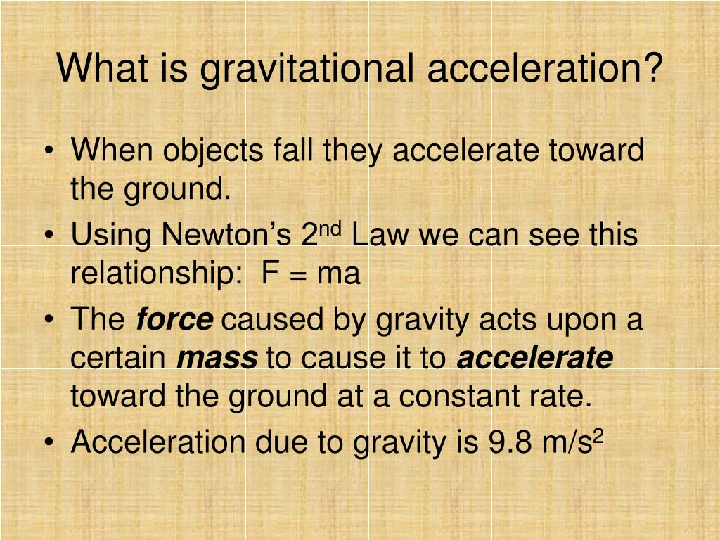 What is gravitational acceleration?