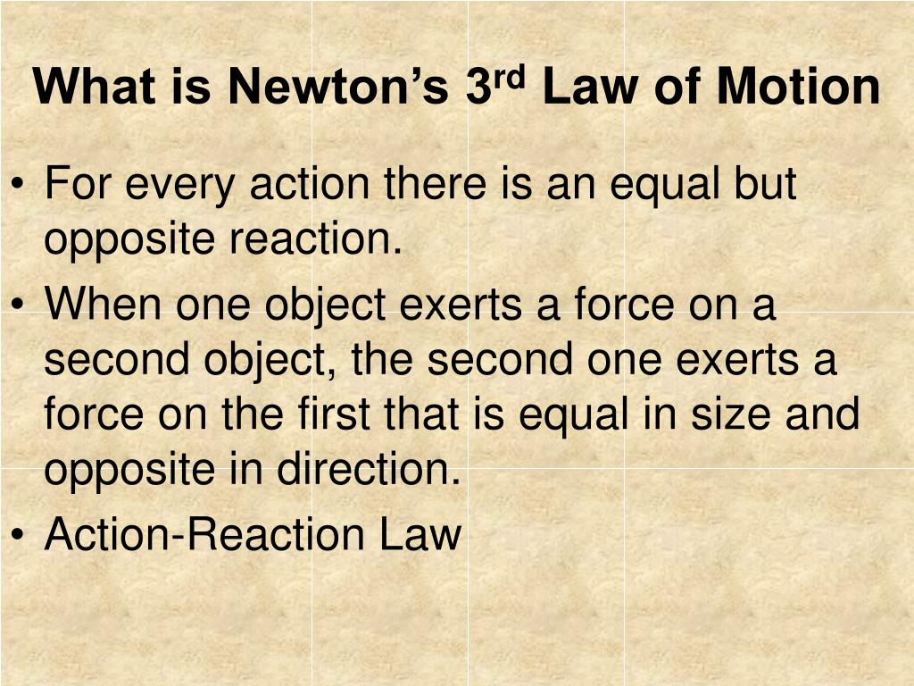 What is Newton's 3