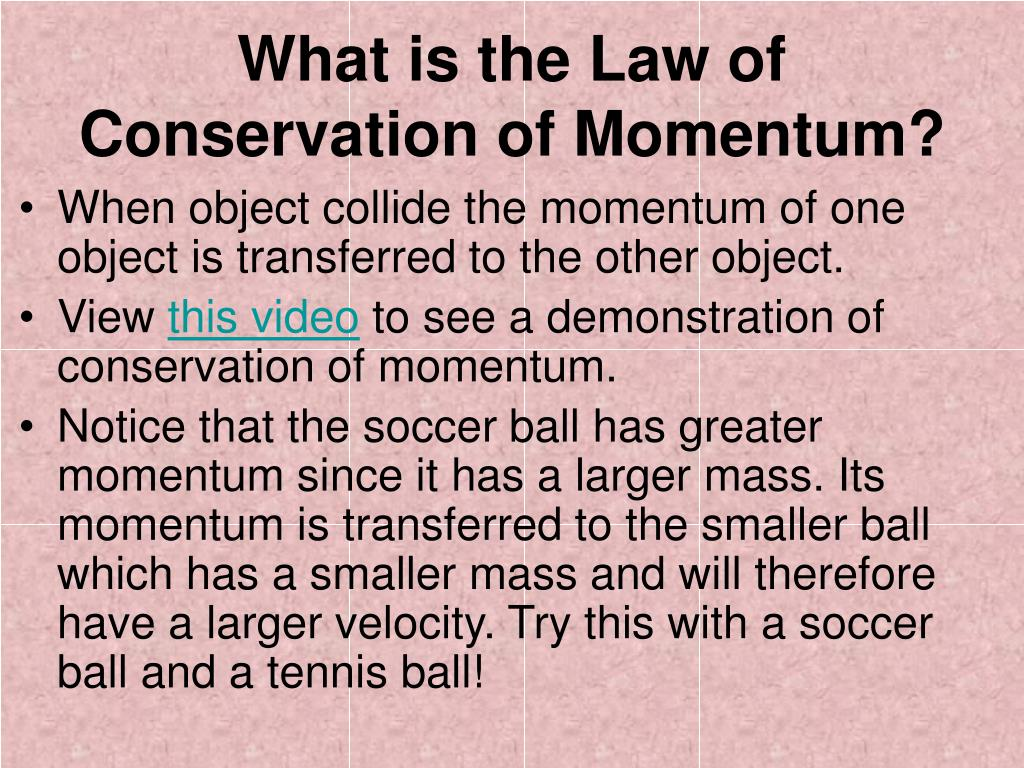 What is the Law of Conservation of Momentum?
