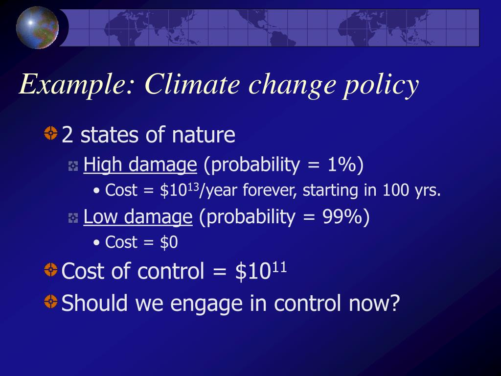 Example: Climate change policy