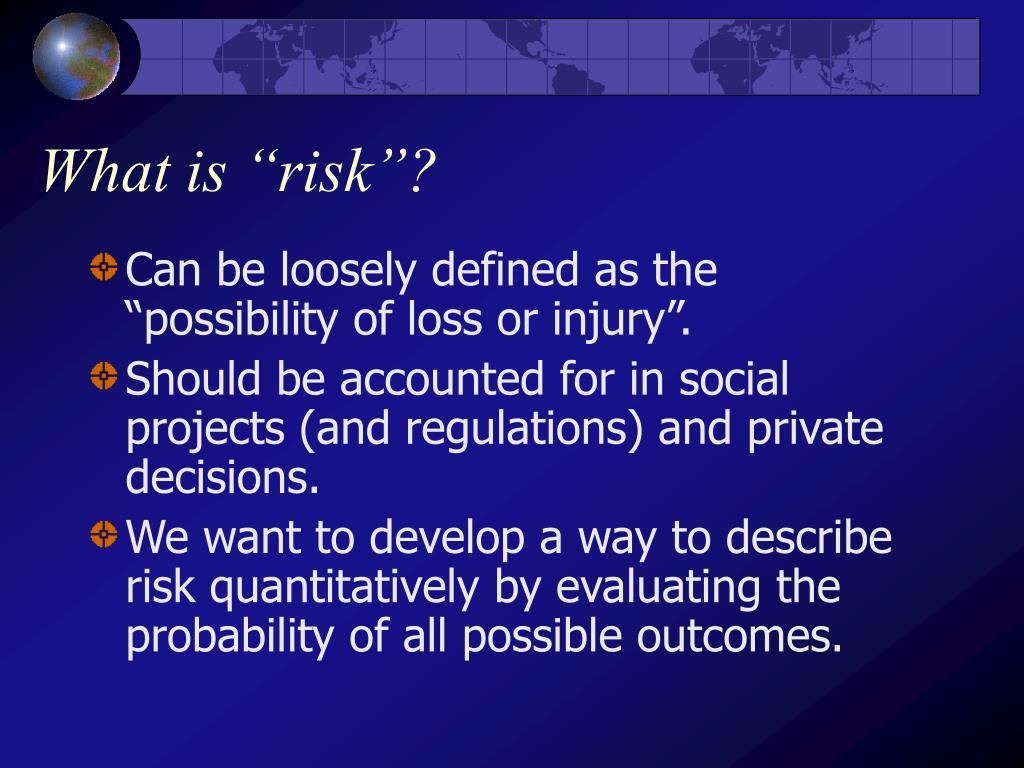 "What is ""risk""?"