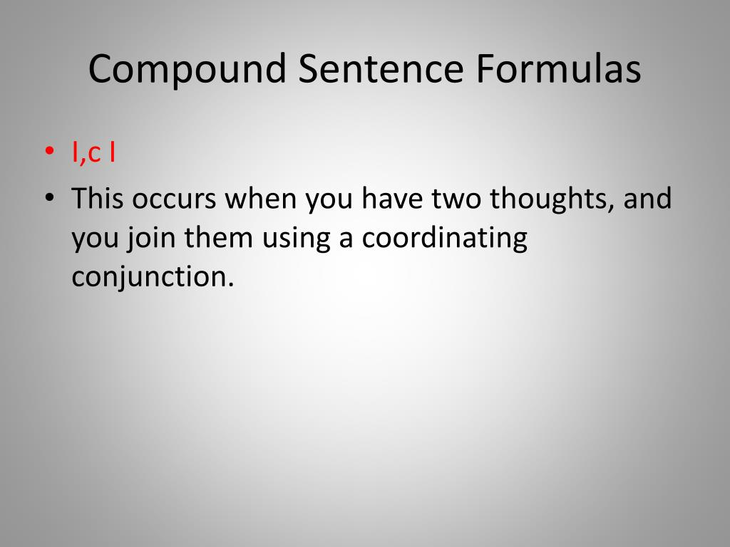 Compound Sentence Formulas