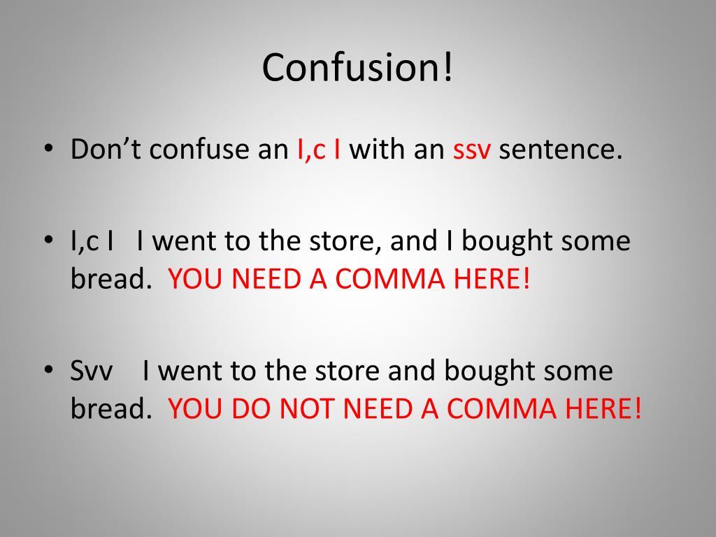 Confusion!
