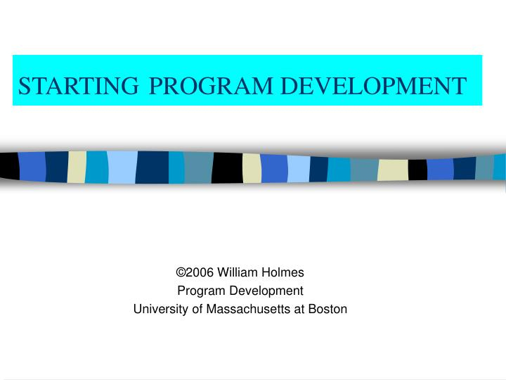 Starting program development