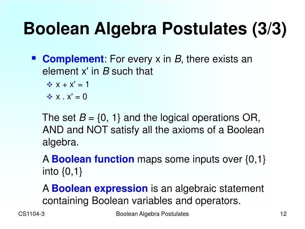 Boolean Algebra Postulates (3/3)
