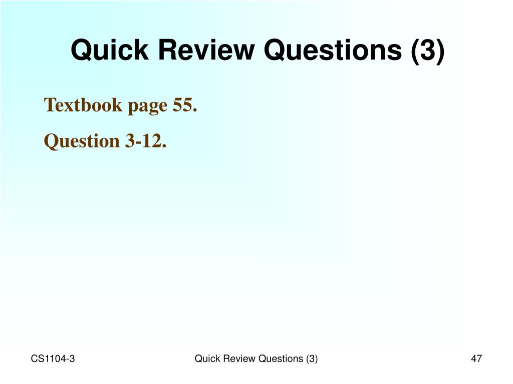 Quick Review Questions (3)