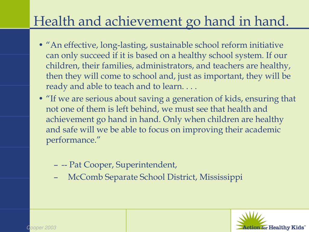 Health and achievement go hand in hand.