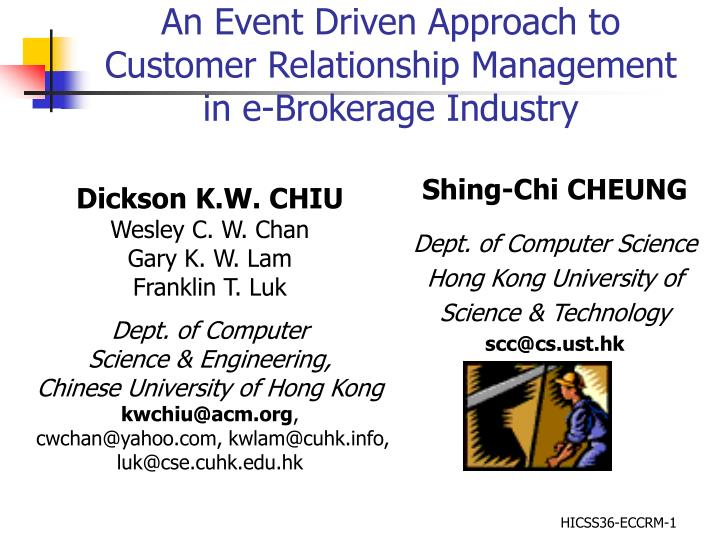 An event driven approach to customer relationship management in e brokerage industry l.jpg