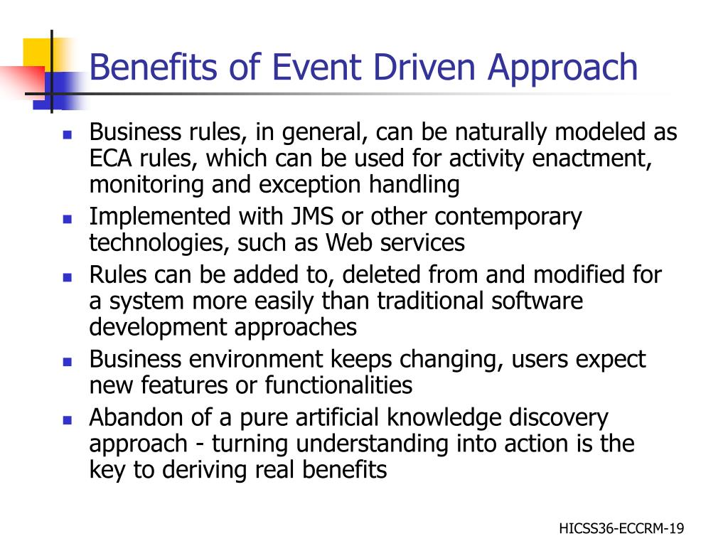 Benefits of Event Driven Approach