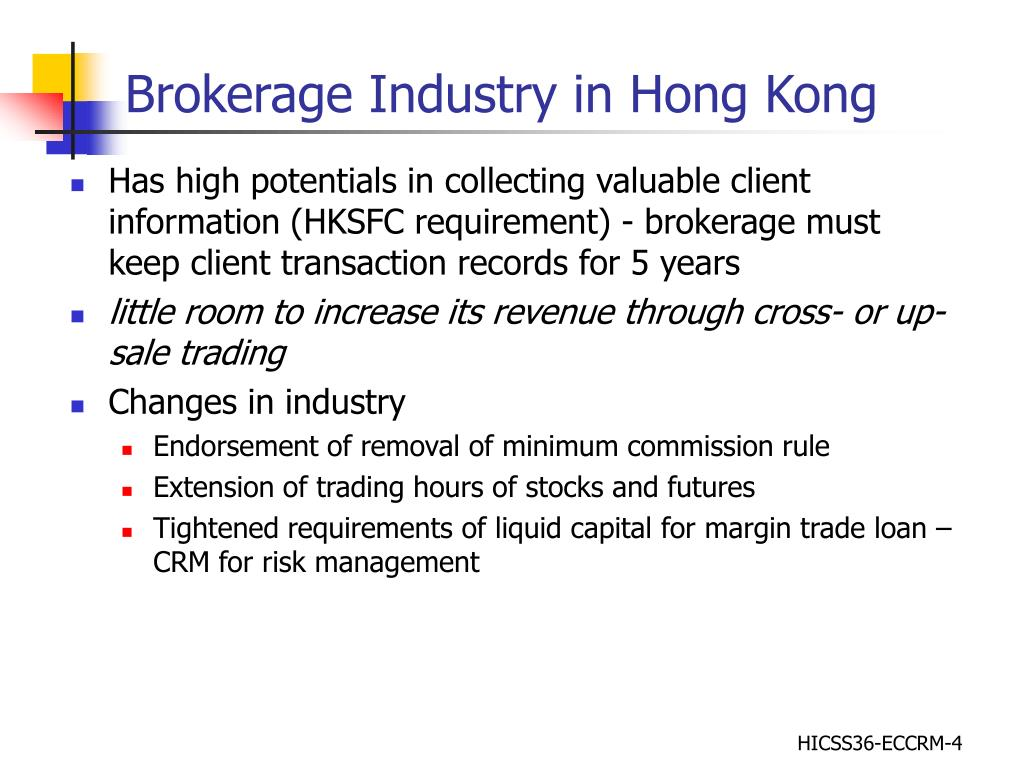 Brokerage Industry in Hong Kong