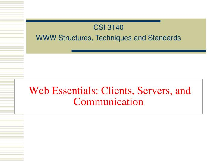 Web essentials clients servers and communication l.jpg