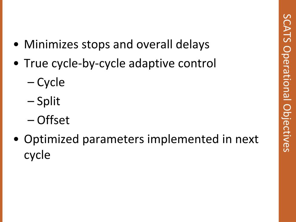 Minimizes stops and overall delays