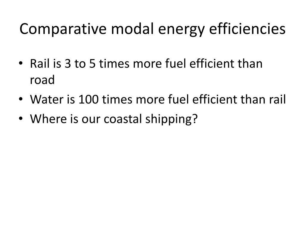Comparative modal energy efficiencies