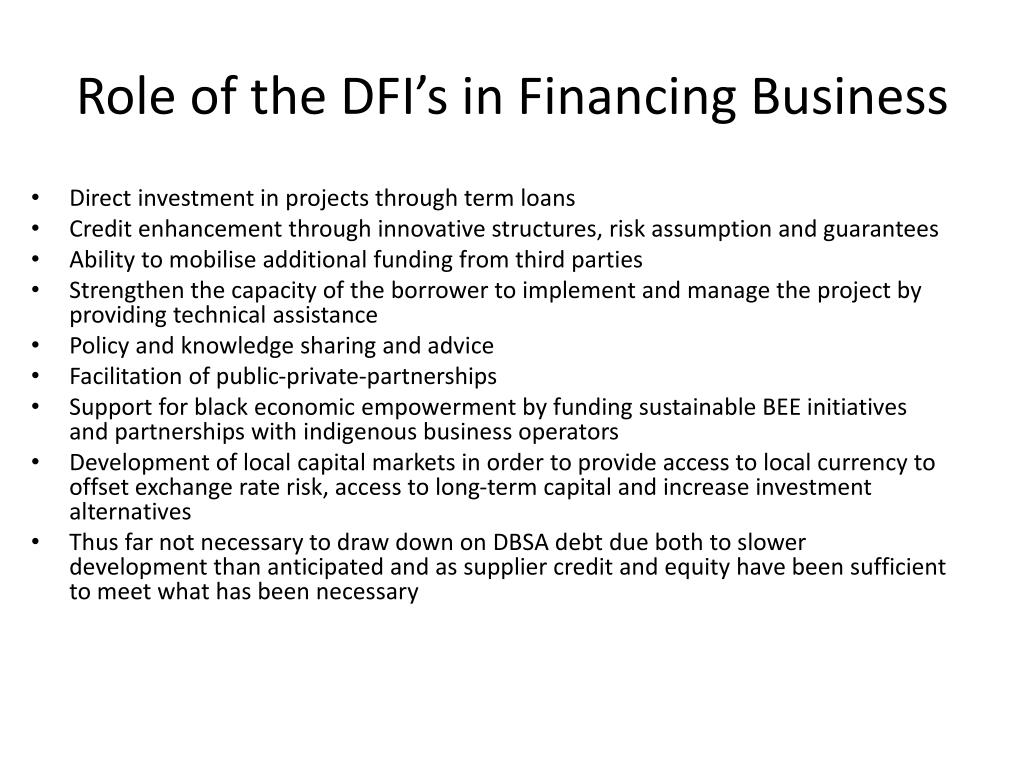 Role of the DFI's in Financing Business