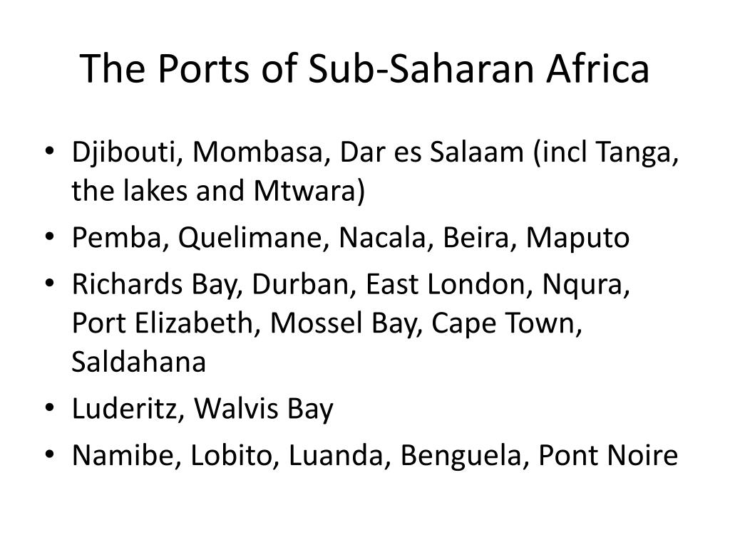 The Ports of Sub-Saharan Africa