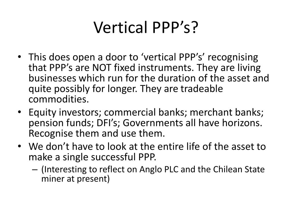 Vertical PPP's?