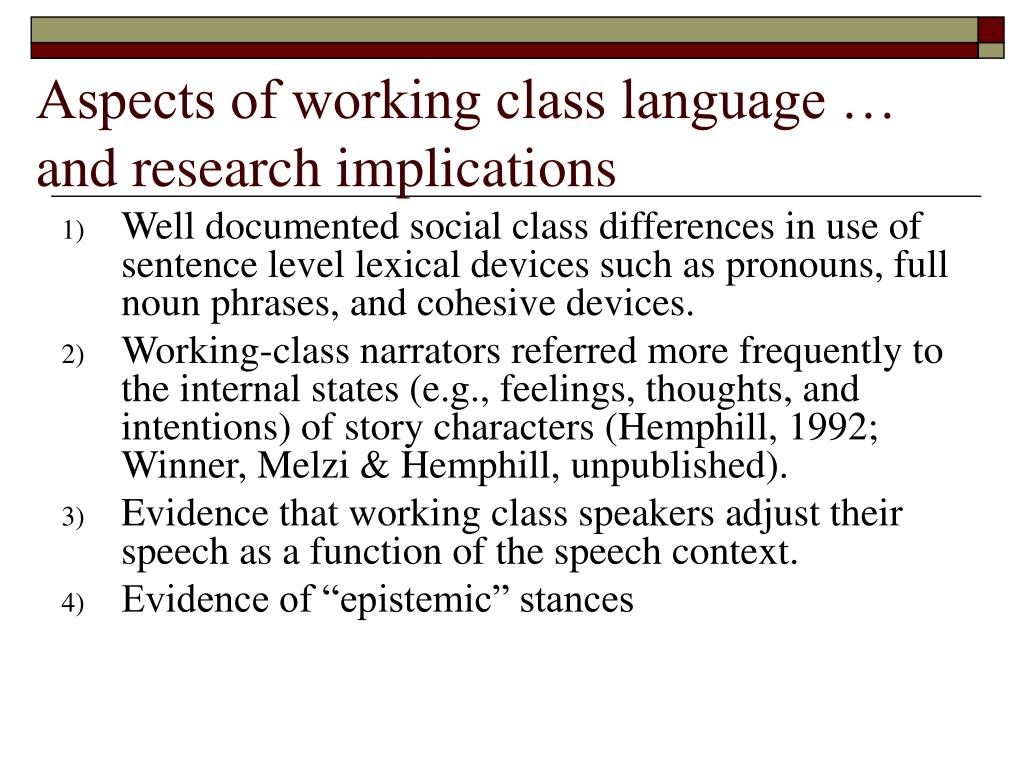 Aspects of working class language … and research implications