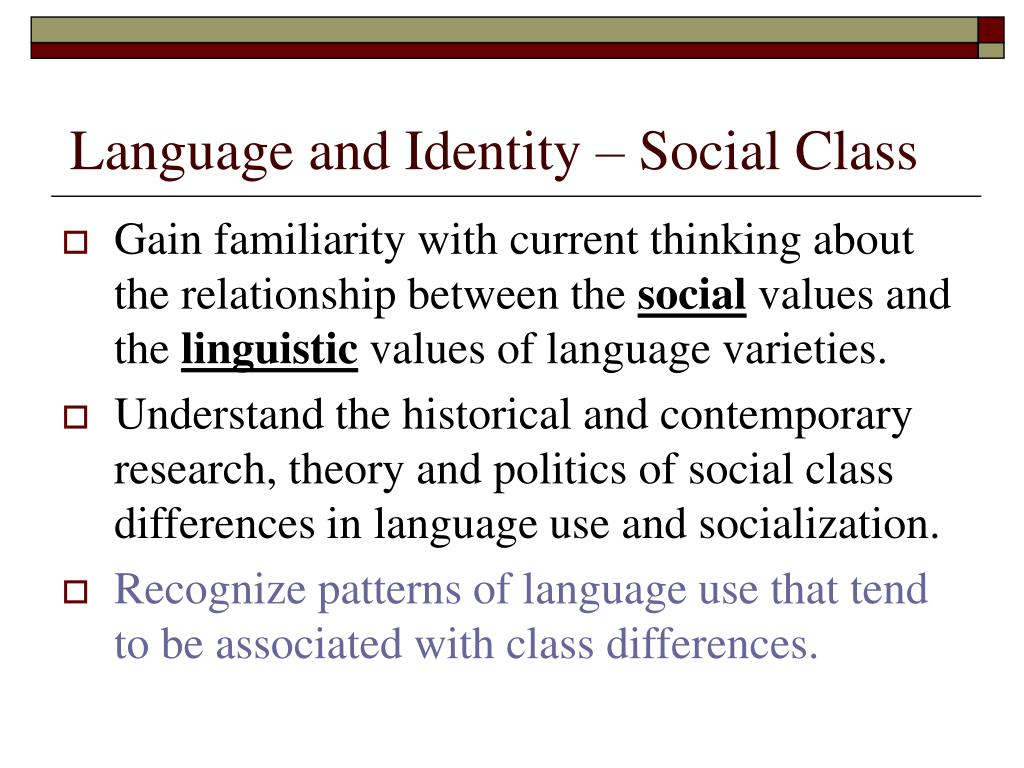 Language and Identity – Social Class