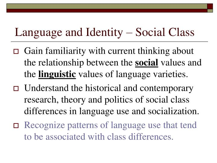 Language and identity social class