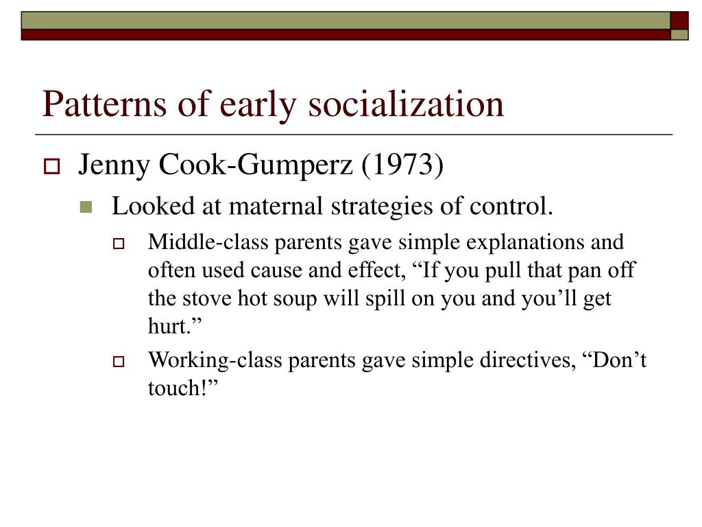 Patterns of early socialization