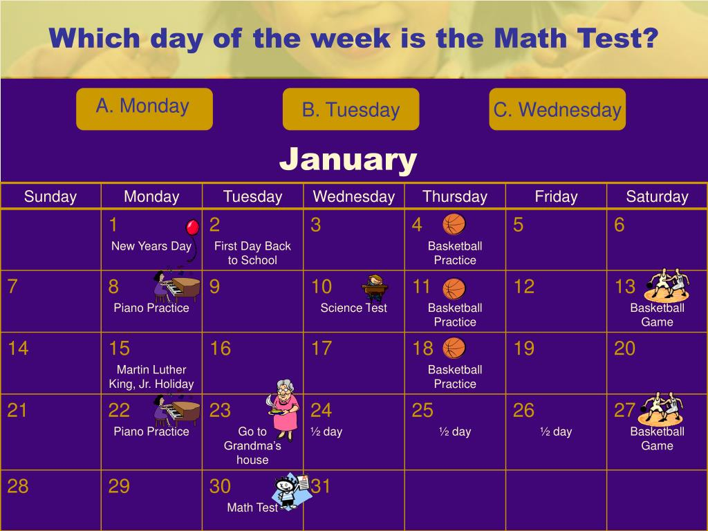 Which day of the week is the Math Test?