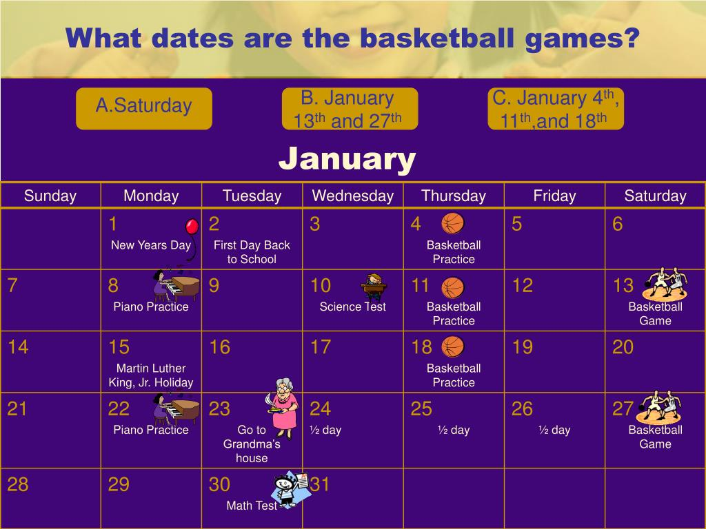 What dates are the basketball games?