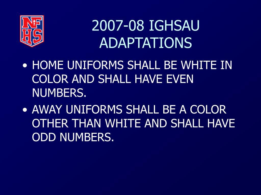 2007-08 IGHSAU ADAPTATIONS